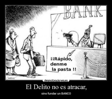 robo-bancario% - 2020 el año en que los bancos atracan a cara descubiertas  a sus clientes
