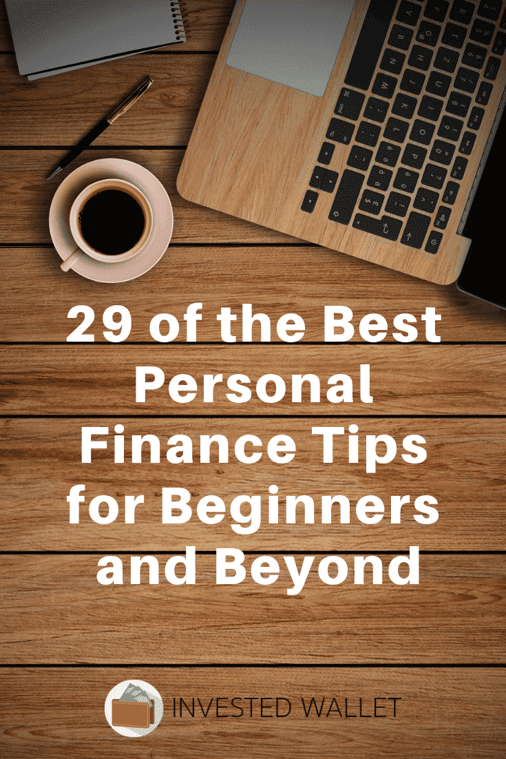 29 Of The Best Personal Finance Tips For Beginners And Beyond