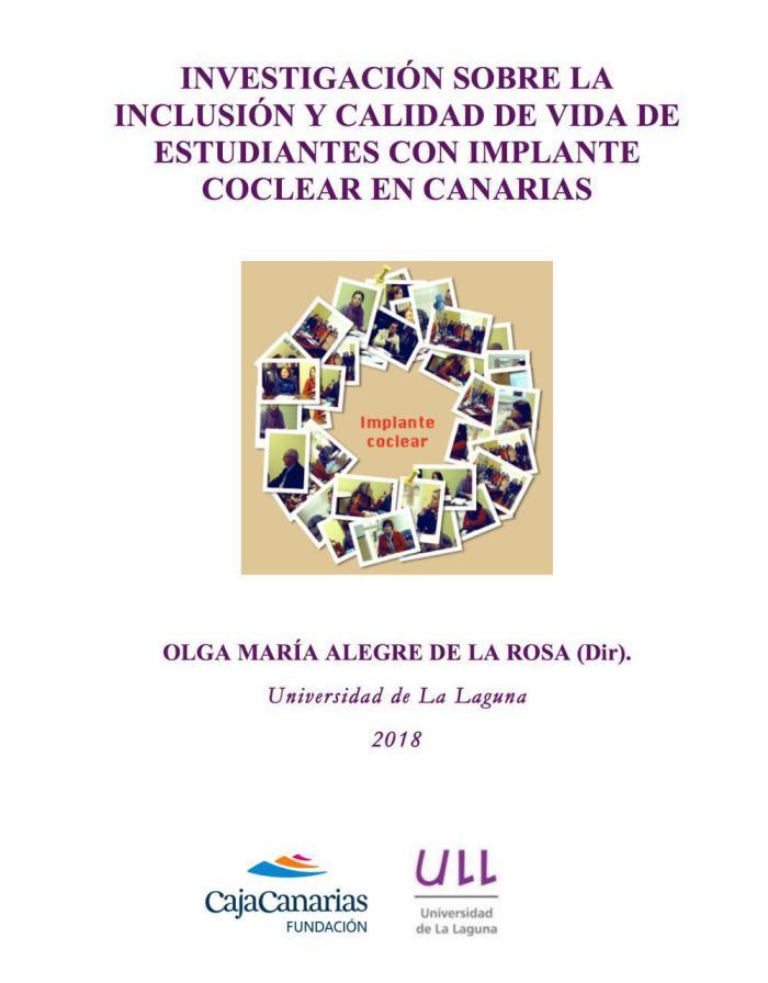 Alegre, O.M. (2018). Investigación sobre la inclusión y calidad de vida de estudiantes con implante coclear en Canarias. Sevilla: @rea digital, S.L. ISBN: 978-84-947840-4-0.