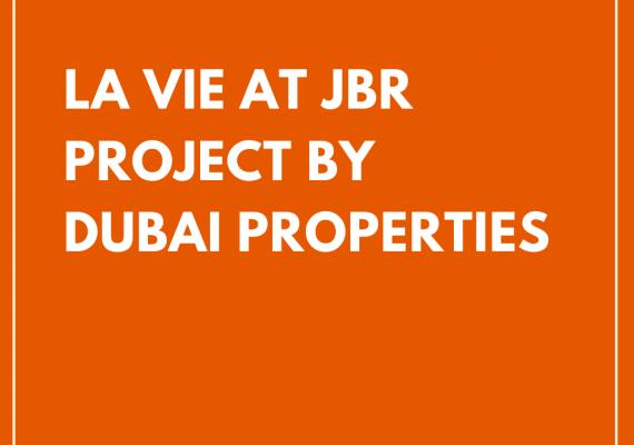 La Vie by Dubai Properties