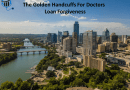 The Golden Handcuffs For Doctors – Loan Forgiveness