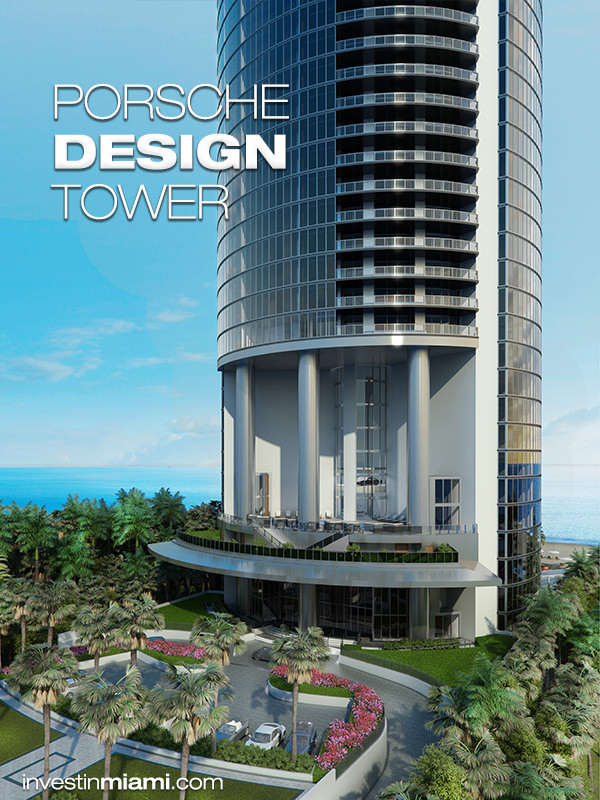 Porsche Design Tower Development Sunny Isles 305 439 0926
