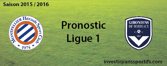 Pari n°41 – Montpellier / Bordeaux – Ligue 1