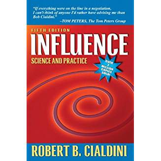 Influence Science and Practice (5th Edition) by Robert B. Cialdini