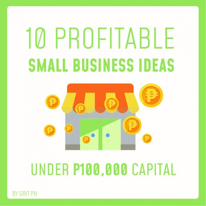 10 Profitable Small Business Ideas Under P100,000 Capital