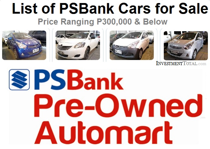 List Of Psbank Cars For Sale 300 000 Below At Pre Owned Auto Mart