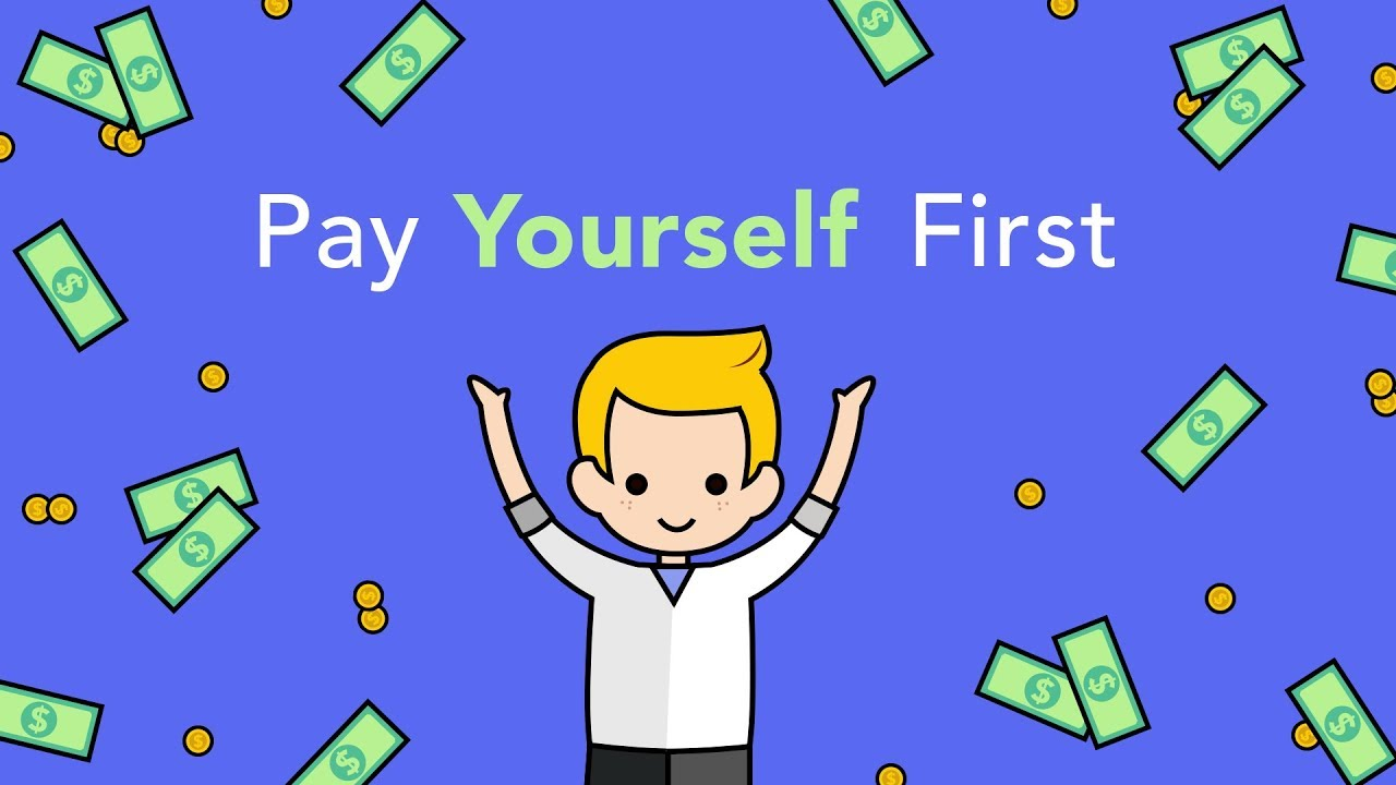 Pay Yourself First and Do It Automatically