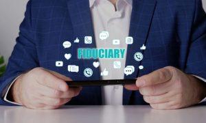 What Is a Fiduciary Financial Advisor