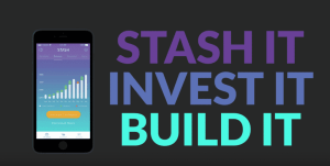 stash it, invest it, build it