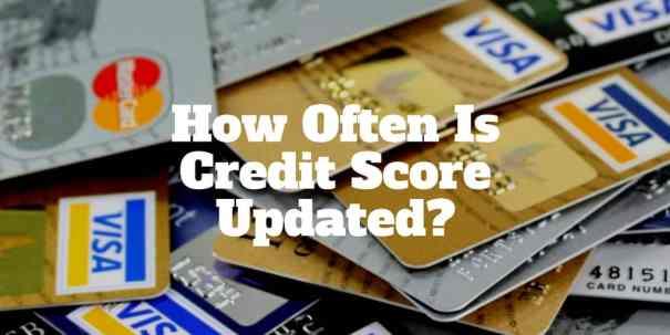 how often is credit score updated