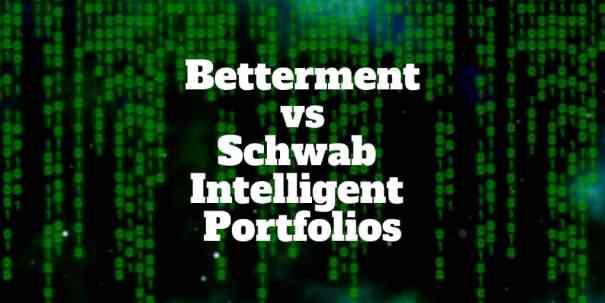 betterment vs schwab intelligent portfolios