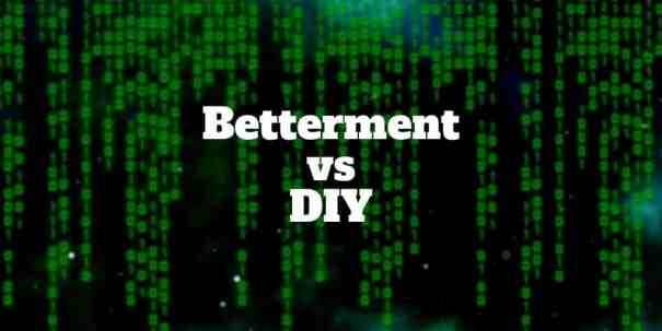 betterment vs diy
