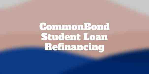 commonbond student loan refinancing