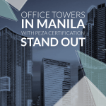 Manila office towers with PEZA accreditation stand out