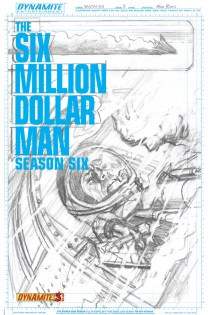 SIX MILLION DOLLAR MAN SEASON 6 #3 ROSS BLACK AND WHITE COVER