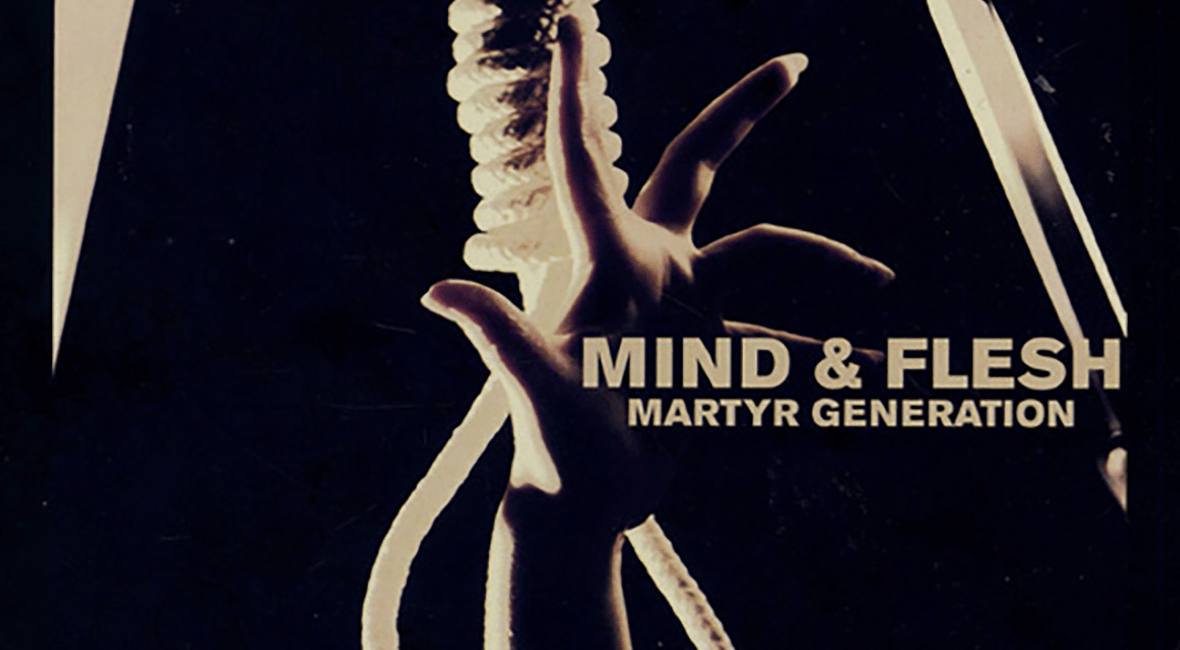 Mind & Flesh Martyr Generation Feature