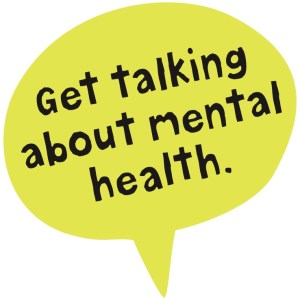 Green speech bubble with the words 'Get talking about mental health'.