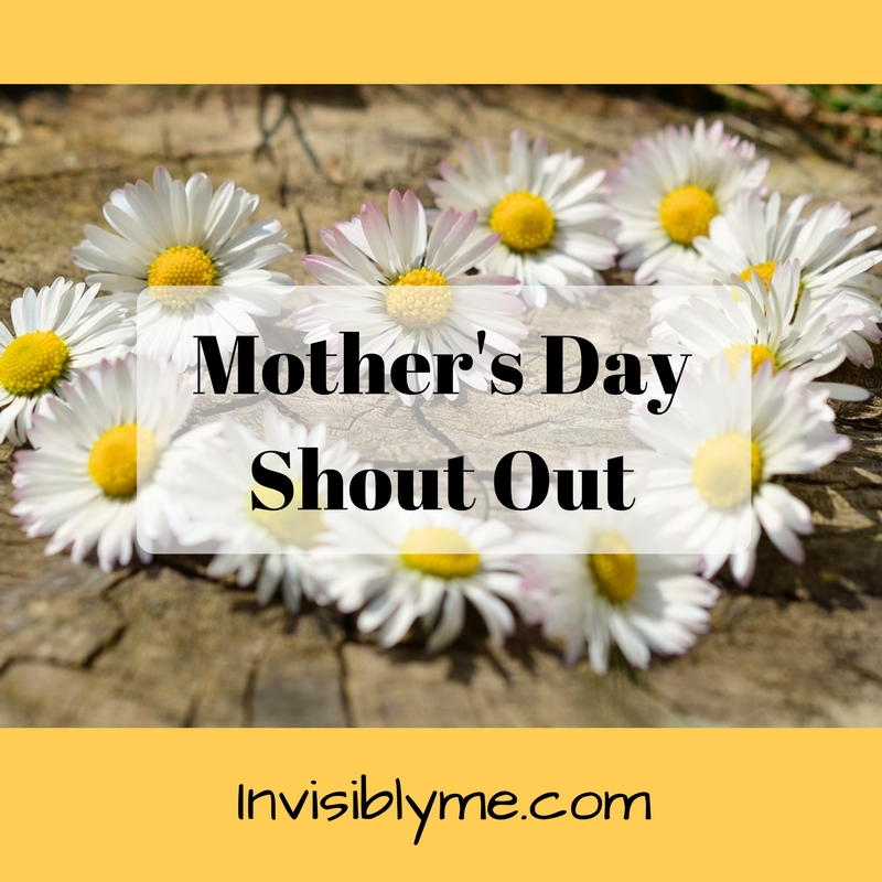 Mother's Day Shout Out
