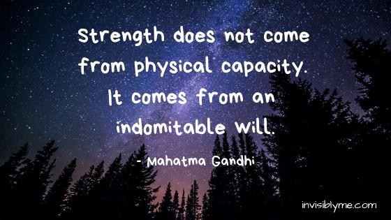 Quick Quote : Gandhi & Strength Through The Tough Days