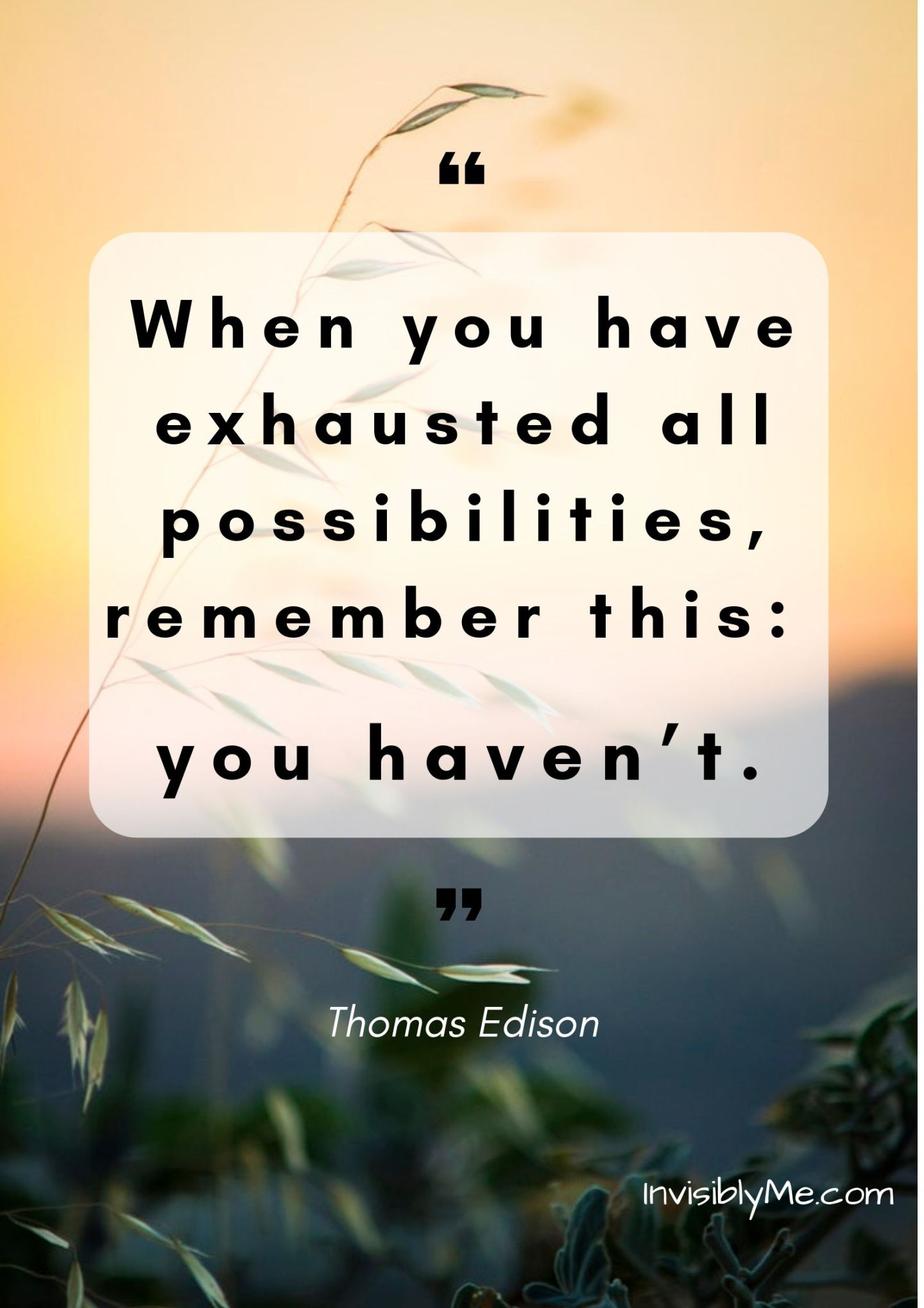 Quick Quote : Never-Ending Possibilities
