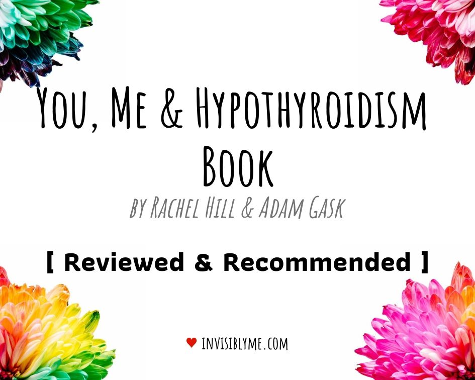 You, Me & Hypothyroidism Book : Reviewed & Recommended