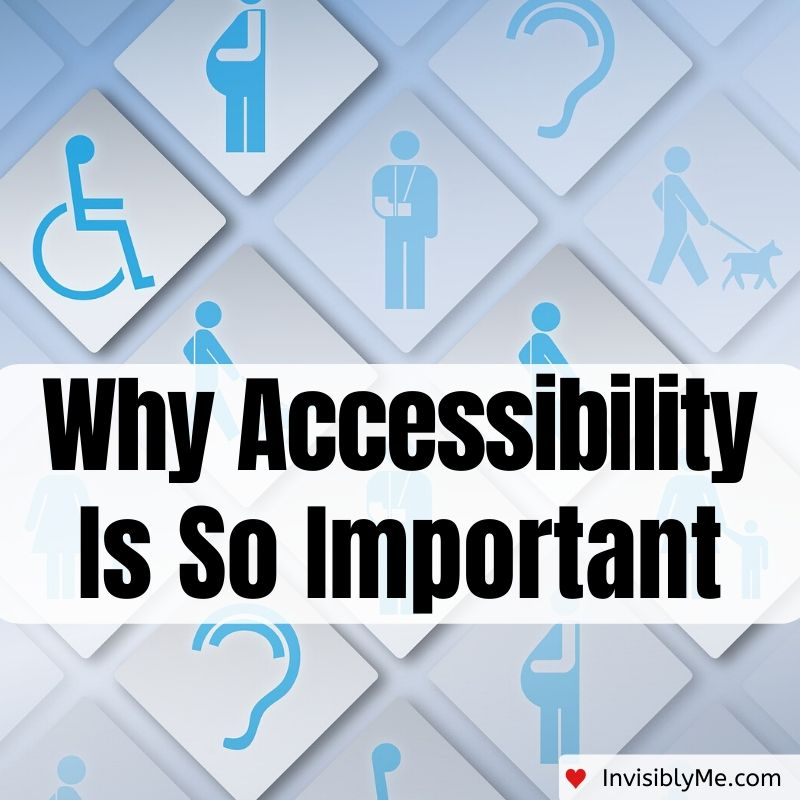 Why Accessibility Is So Important