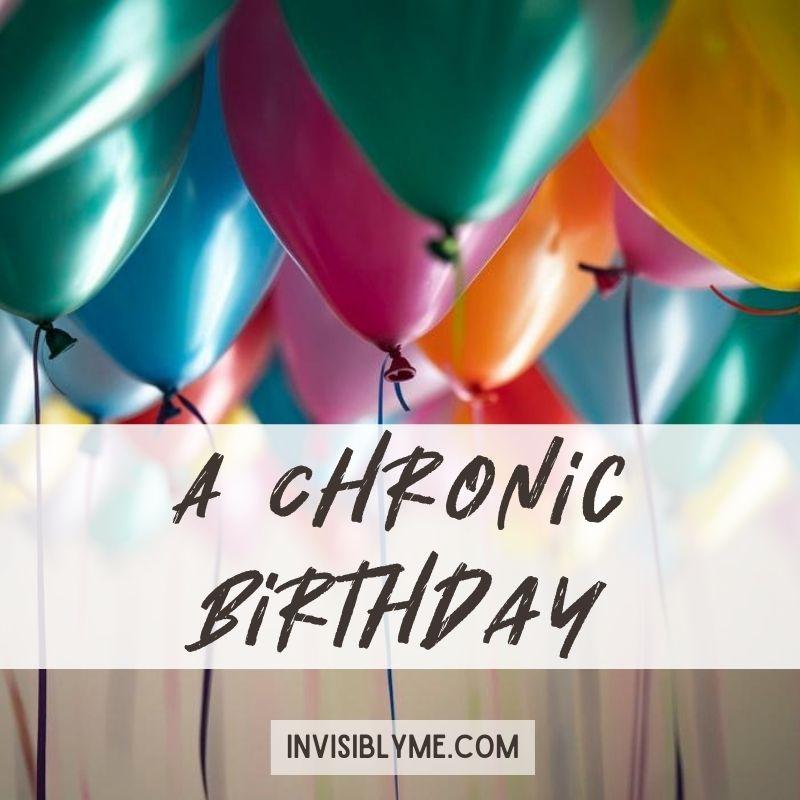 A Chronic Birthday