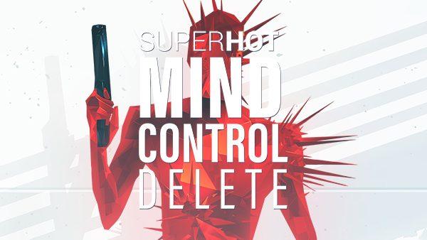 SUPERHOT: Mind Console Delete