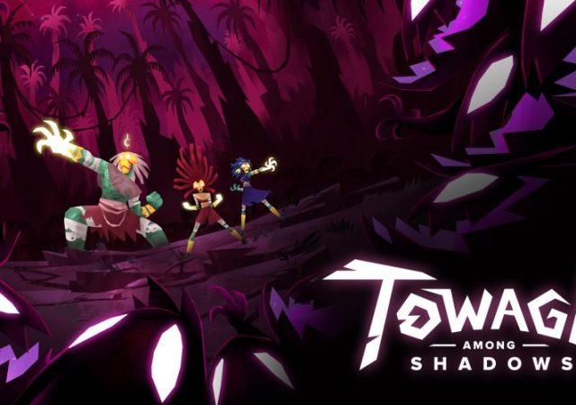 Towaga Among Shadows