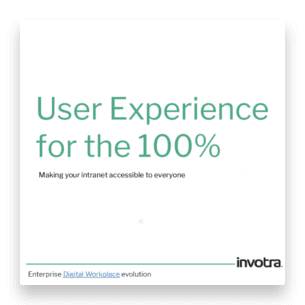 User experience for the 100%. Making your intranet accessible to everyone, presentation page