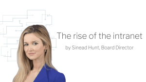 Banner reading the rise of the intranet by SInead Hunt, Board Director with image of Sinead