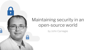 Blog title Maintaining security in a open-source world with image of John Carnegie