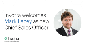 Invotra welcomes Mark Lacey as Chief Sales Officer with image of Mark Lacey