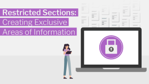 Restricted Sections: Creating Exclusive Areas of Information banner