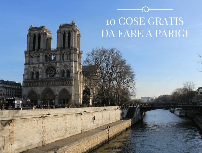 10 COSE DA FARE GRATIS A PARIGI