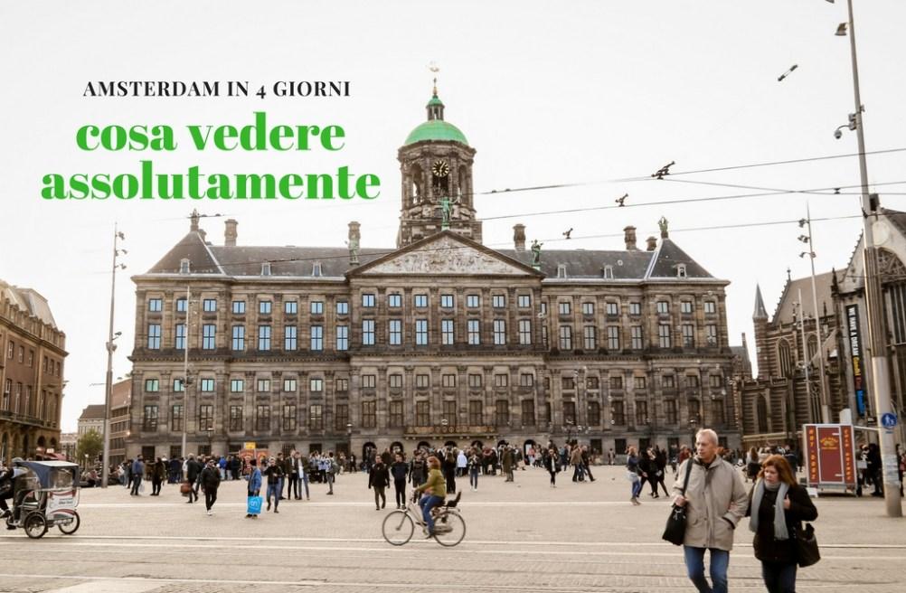 Cosa Vedere Assolutamente ad Amsterdam In 4 Giorni. • In World\'s Shoes