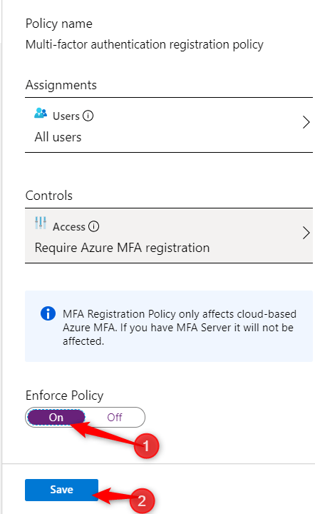 Select on for enforce policy and click on Save
