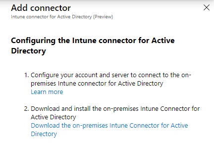 Download the on-premises Intune Connector for Active Directory