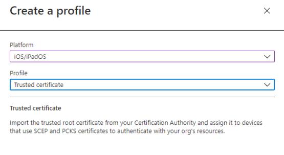 Select Trusted certificate profile
