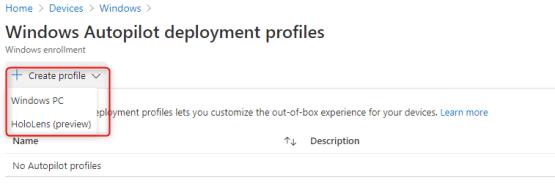 Create new autopilot deployment profile