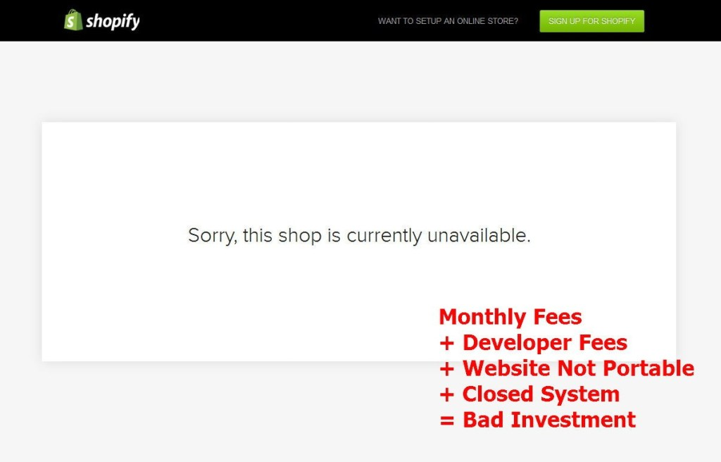 Shopify and other self hosted Carts can be a bad investment in the long run