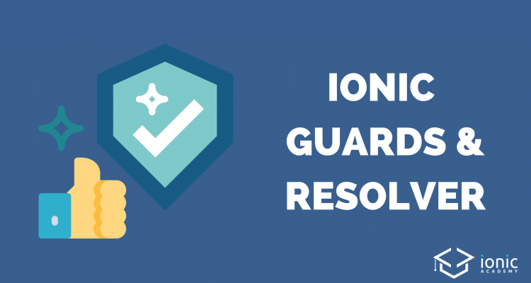 ionic-guards-resolver-angular