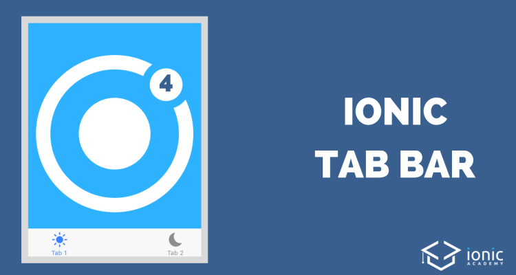 How to Add A Tab Bar to Your Ionic 4 App [v4] - Ionic AcademyIonic