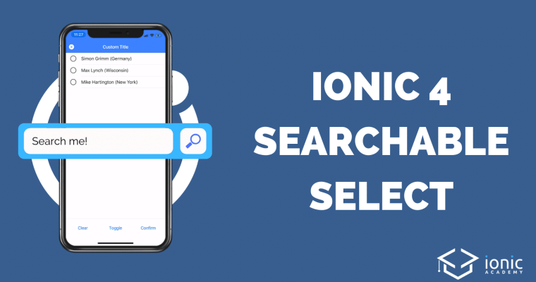 Ionic Searchable Select Component Customisation [v4] - Ionic