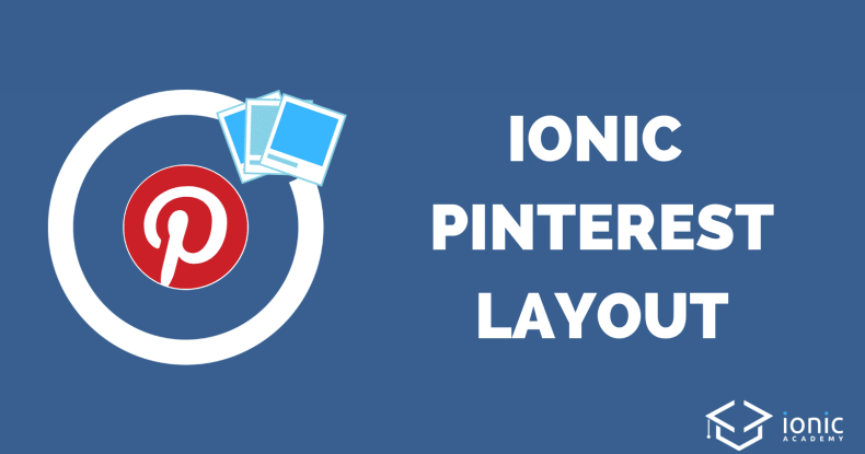 ionic-4-pinterest-layout