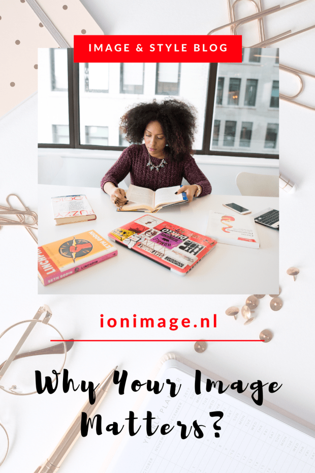 Why Your Image Matters - Image consulting and personal branding advice