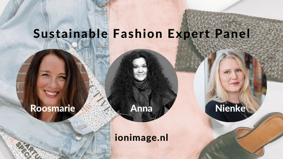 I on Image's Sustainable Fashion Expert Panel: Roosmarie Ruigrok, Anna Rinta-Jyllilä and Nienke Steen