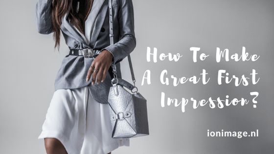 How to make a great first impression? Easy image consulting tips from Amsterdam-based image consultant Jenni at I on Image