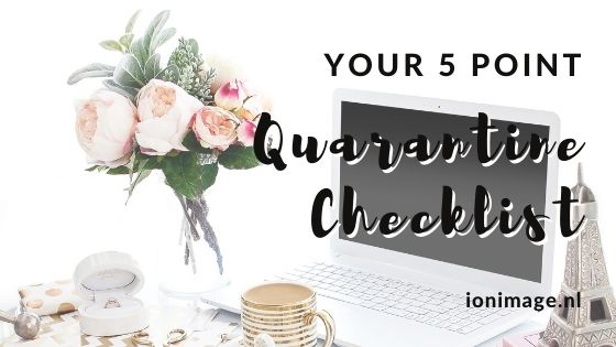 Your 5 Point Quarantine Checklist: by image consultant Jenni at I on Image