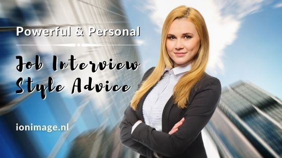 Powerful And Personal Job Interview Style Advice From Your Virtual Image Consultant